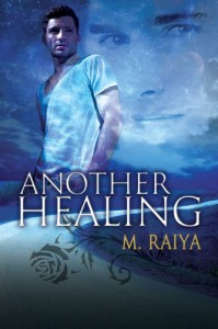 Another Healing - M. Raiya