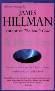 A Blue Fire - James Hillman