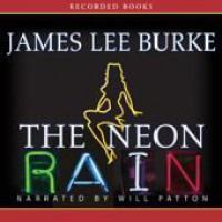 The Neon Rain  - James Lee Burke, Will Patton
