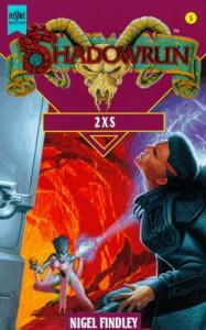 Shadowrun. 2XS. - Nigel Findley