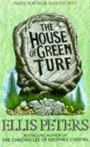 The House of Green Turf - Ellis Peters