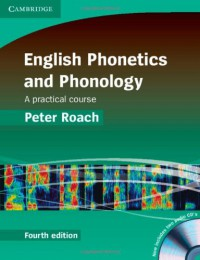 English Phonetics and Phonology Paperback with Audio CDs (2): A Practical Course - Peter Roach