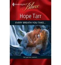 Every Breath You Take... (Lust In Translation) - Hope Tarr