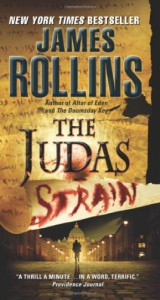 Judas Strain: A Sigma Force Novel - James Rollins