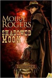 Shadowed Moon - Moira Rogers