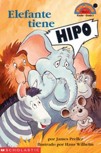 Elefante Tiene Hipo (Hiccups for Elephant) - James Preller