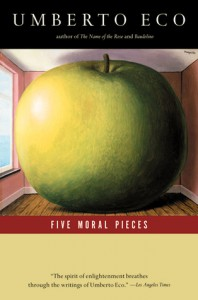 Five Moral Pieces - Alastair McEwen, Umberto Eco