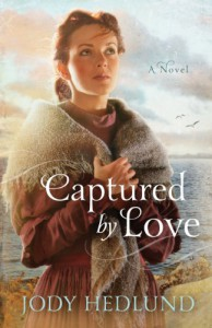 Captured by Love - Jody Hedlund