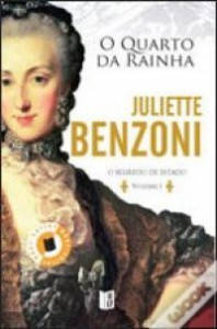 O Quarto da Rainha (Segredo de Estado, #1) - Juliette Benzoni