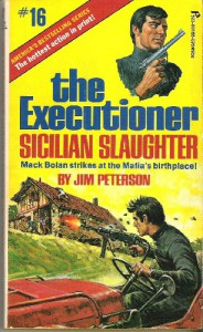 Sicilian Slaughter (The Executioner, #16) - Jim Peterson