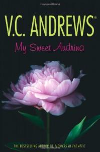 My Sweet Audrina - Virginia C. Andrews