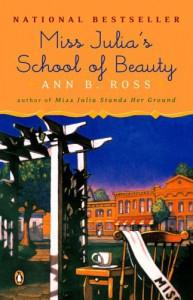 Miss Julia's School of Beauty - Ann B. Ross