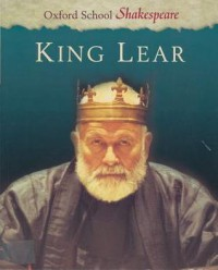 King Lear (School Shakespeare Series) - Roma Gill, William Shakespeare