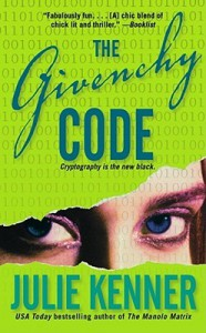 The Givenchy Code - Julie Kenner