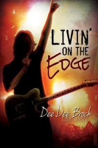 Livin' On The Edge - DeeDee Brock