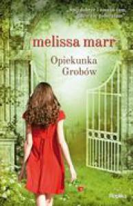 Opiekunka Grobów - Melissa Marr
