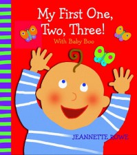 My First One, Two, Three! with Baby Boo - Jeannette Rowe