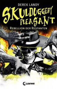 Rebellion der Restanten  - Derek Landy, Ursula Höfker