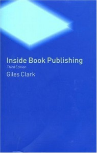 Inside Book Publishing - Giles Clarke