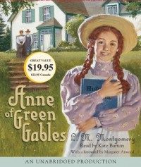 Anne of Green Gables (Audio) - Kate Burton, L.M. Montgomery