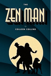 The Zen Man - Colleen Collins