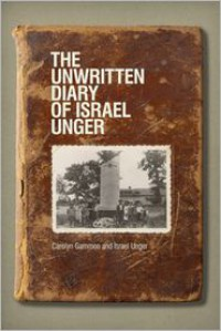 The Unwritten Diary of Israel Unger - Carolyn Gammon, Israel Unger