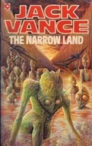 The Narrow Land - Jack Vance