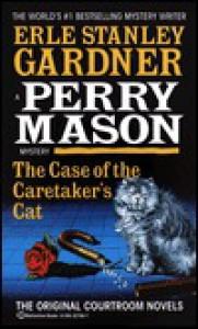 The Case of the Caretaker's Cat - Erle Stanley Gardner