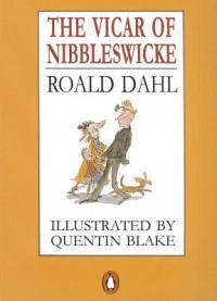The Vicar of Nibbleswicke - Quentin Blake, Roald Dahl