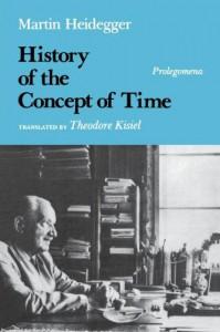 History of the Concept of Time: Prolegomena - Martin Heidegger, Theodore J. Kisiel