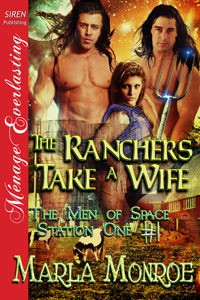 The Ranchers Take a Wife - Marla Monroe