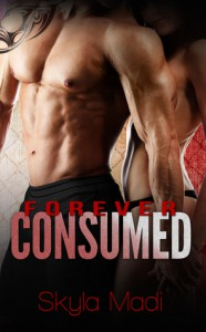 Forever Consumed - Skyla Madi