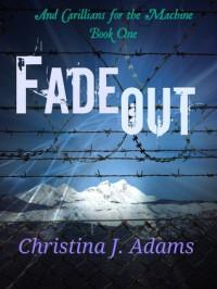 Fadeout - Christina J. Adams