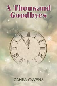 A Thousand Goodbyes - Zahra Owens