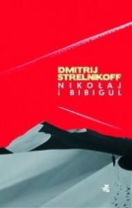 Nikołaj i Bibigul - Dmitrij Strelnikoff