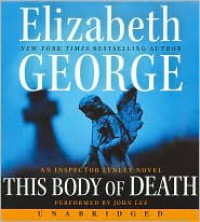 This Body Of Death - Elizabeth  George, John Lee