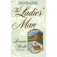 The Ladies' Man - Lorraine Heath