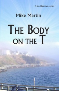 The Body on the T (Winston Windflower) - Mike Martin