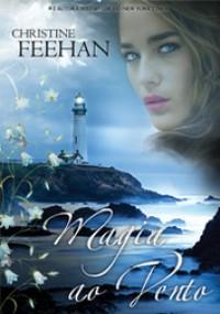Magia ao Vento  - Christine Feehan, Nanci Marcelino