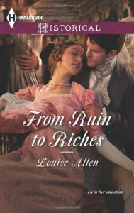 From Ruin to Riches - Louise Allen