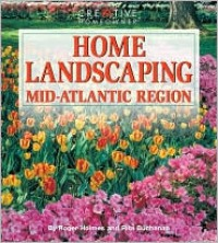 Home Landscaping: Mid-Atlantic Region -