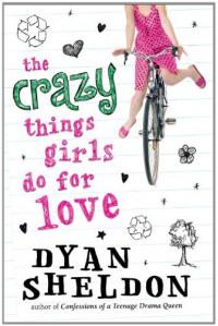 The Crazy Things Girls Do for Love - Dyan Sheldon