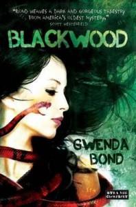 Blackwood. Gwenda Bond - Gwenda Bond