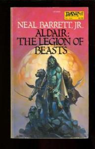 Aldair: The Legion of Beasts - Neal Barrett Jr.