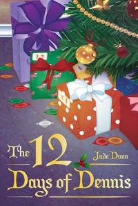 The 12 Days of Dennis - Jude Dunn