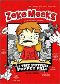 Zeke Meeks Vs the Putrid Puppet Pals - D.L. Green