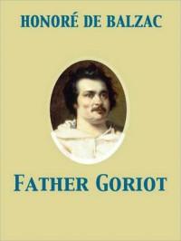 Father Goriot - Honoré de Balzac, Ellen Marriage