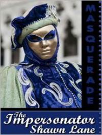 The Impersonator - Shawn Lane
