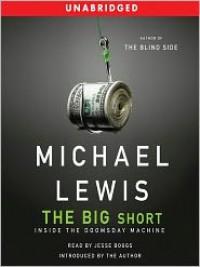 The Big Short (Unabridged) - Michael Lewis, Jesse Boggs