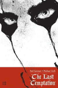 The Last Temptation - Michael Zulli, Neil Gaiman